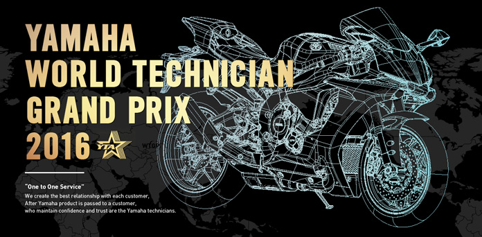 YAMAHA WORLD TECHNICIAN GRAND PRIX