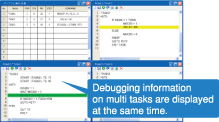 Program debugging functions are enhanced to support multi tasks.