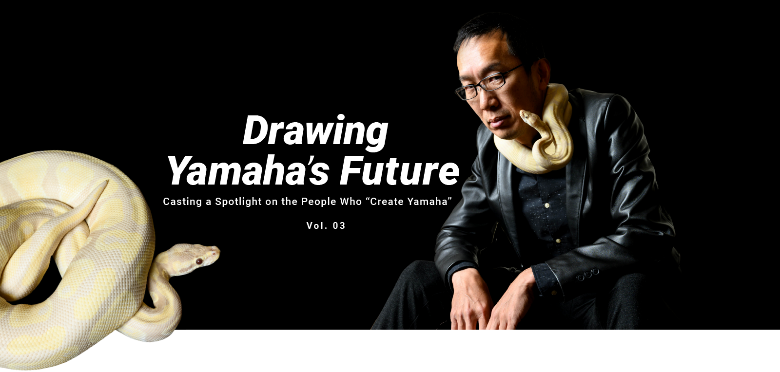 Рисуем будущее Yamaha— в центре внимания люди, которые »создают Yamaha» Vol. 03