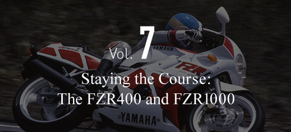 Vol. 7 Staying the Course: The FZR400 and FZR1000