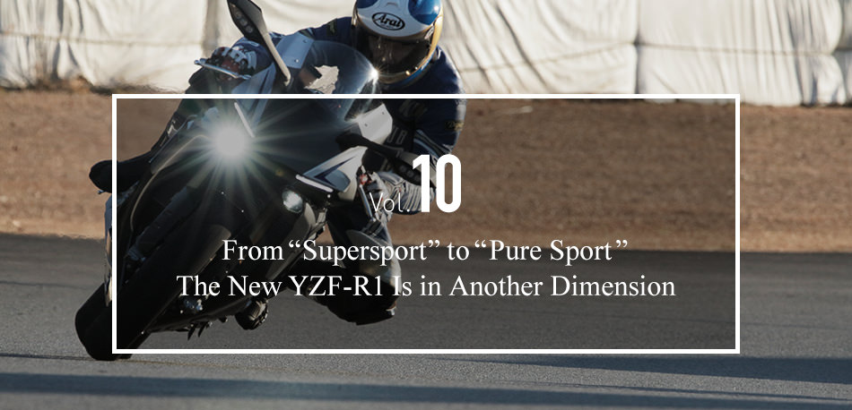 Vol. 10 The Supersport Transition: From the YZF1000R to the YZF-R1